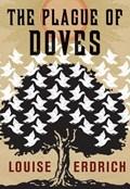 The Plague of Doves   Louise Erdrich  