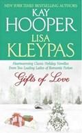 Gifts of Love | Kay Hooper ; Lisa Kleypas |