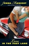 Love in the Fast Lane | Jenna McKnight |