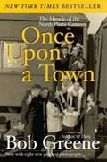 Once Upon a Town   Bob Greene  