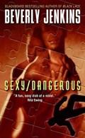 Sexy/Dangerous   Beverly Jenkins  