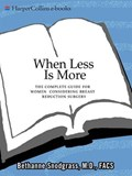 When Less Is More | Bethanne Snodgrass M.D. |