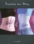 Violet & Claire | Francesca Lia Block |