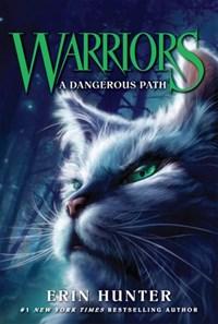 Warriors #5: A Dangerous Path   Erin Hunter  