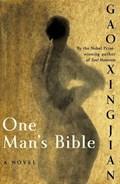 One Man's Bible | Gao Xingjian |