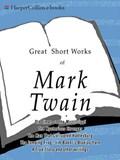 Great Short Works of Mark Twain | Mark Twain |