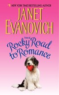 The Rocky Road to Romance | Janet Evanovich |