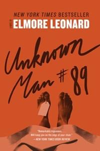 Unknown Man #89   Elmore Leonard  