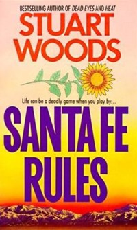 Santa Fe Rules   Stuart Woods  
