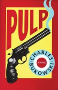Pulp   Charles Bukowski  
