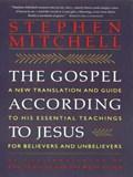 The Gospel According to Jesus   Stephen Mitchell  