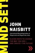 Mind Set!   John Naisbitt  