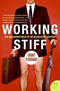 Working Stiff | Grant Stoddard |