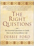The Right Questions | Debbie Ford |