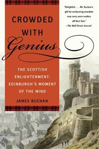 Crowded with Genius   James Buchan  