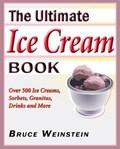 The Ultimate Ice Cream Book | Bruce Weinstein |
