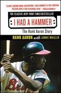 I Had a Hammer | Hank Aaron |