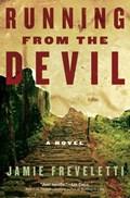 Running from the Devil | Jamie Freveletti |