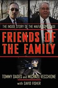 Friends of the Family | Tommy Dades ; Mike Vecchione ; David Fisher |
