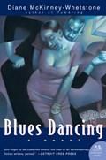 Blues Dancing | Diane McKinney-Whetstone |