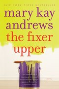 The Fixer Upper   Mary Kay Andrews  