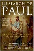 In Search of Paul   John Dominic Crossan ; Jonathan L Reed  