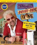 Diners, Drive-ins and Dives | Guy Fieri ; Ann Volkwein |