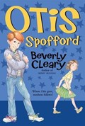 Otis Spofford   Beverly Cleary  