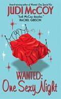 Wanted: One Sexy Night   Judi McCoy  