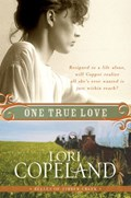 One True Love | Lori Copeland |