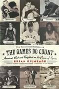 The Games Do Count | Brian Kilmeade |