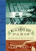 We'll Always Have Paris | John Baxter |