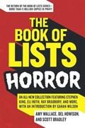The Book of Lists: Horror | Amy Wallace ; Del Howison ; Scott Bradley |