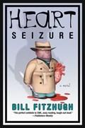 Heart Seizure | Bill Fitzhugh |