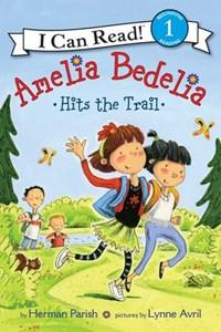 Amelia Bedelia Hits the Trail | Herman Parish |