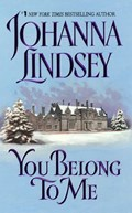 You Belong to Me | Johanna Lindsey |