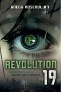 Revolution 19 | Gregg Rosenblum |