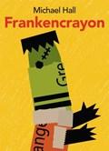 Frankencrayon | Michael Hall |