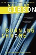 Burning Chrome | William Gibson |