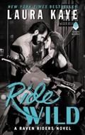 Ride Wild | Laura Kaye |