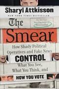 The Smear | Sharyl Attkisson |