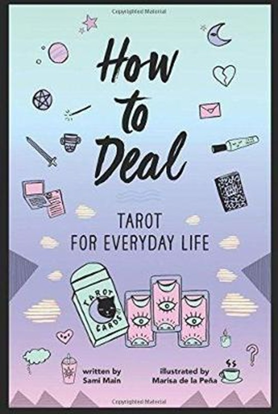 How to Deal: Tarot for Everyday Life