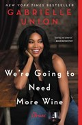 We're Going to Need More Wine | Gabrielle Union |