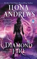 Diamond Fire   Ilona Andrews  
