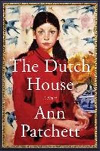 The Dutch House | Ann Patchett |