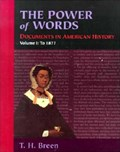 The Power of Words, Volume I   T. H. Breen  