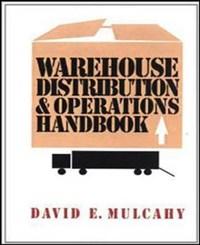 Warehouse Distribution and Operations Handbook   David E. Mulcahy  