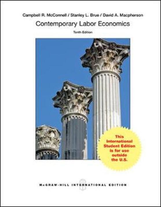 Contemporary Labor Economics (Int'l Ed)