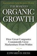 The Road to Organic Growth | Edward Hess |