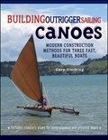 Building Outrigger Sailing Canoes   Gary Dierking  